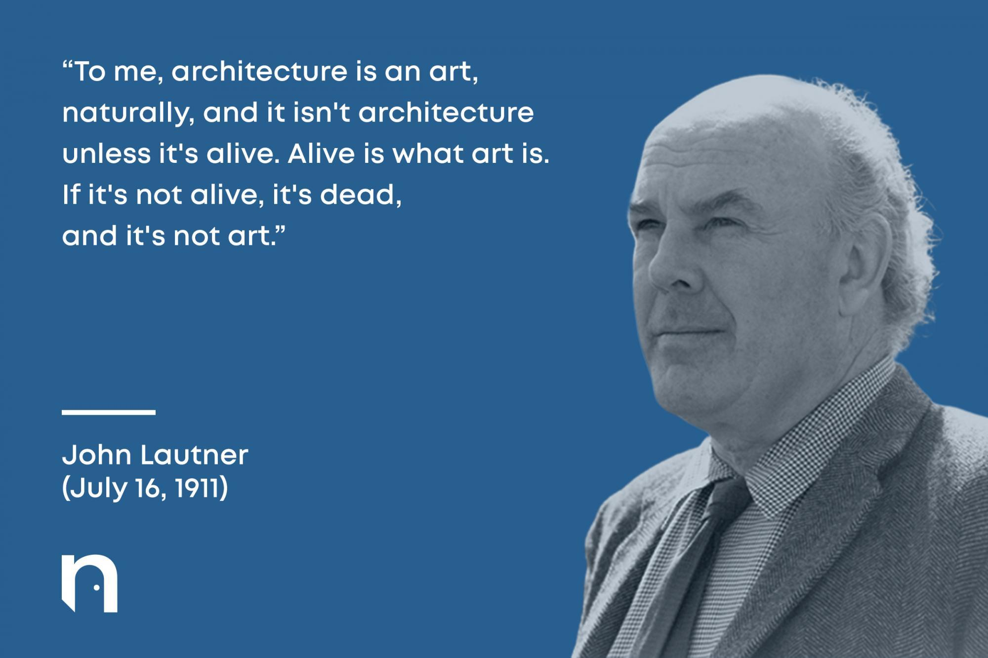 John Lautner Architect Quote